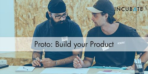 Proto: Build Your Product 2021 image
