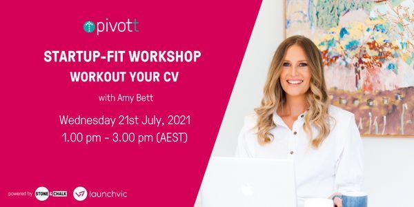 Pivott Workshop - Workout your CV to get Startup Fit image