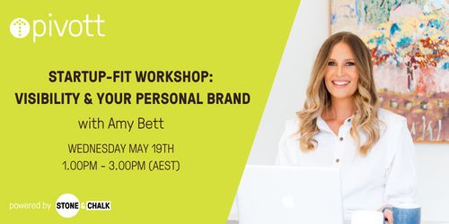 Pivott Workshop - Visibility & Your Personal Brand image
