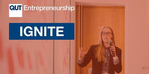 QUT Entrepreneurship's IGNITE program (3-days): From validated product or service to business model image