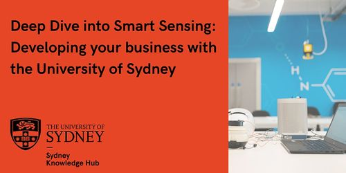 Smart Sensing: Developing Your Business with the University of Sydney image
