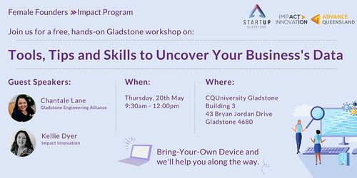Female Founders Gladstone - Learn How To Uncover Your Business's Data image