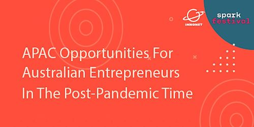 APAC Opportunities for Australian Entrepreneurs in the Post-Pandemic Time image