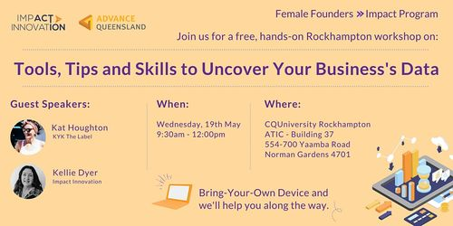 Female Founders Rockhampton - Learn How To Uncover Your Business's Data image