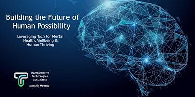 Transformative Technologies Australasia June Meetup image