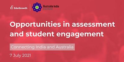 Opportunities in Assessment and Student Engagement: India and Australia image