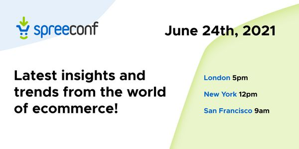 SpreeConf 2021 - latest insights and trends from the world of Ecommerce image